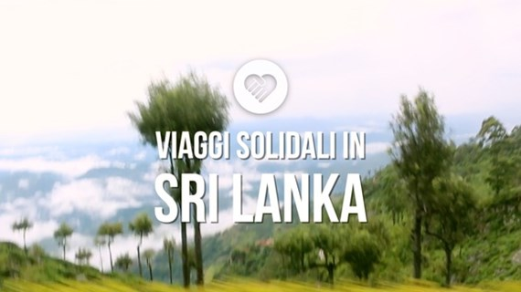 (video) Viaggi Solidali in Sri Lanka